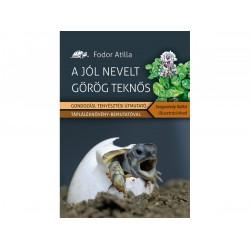 Fodor Atilla - A jól nevelt görög teknős